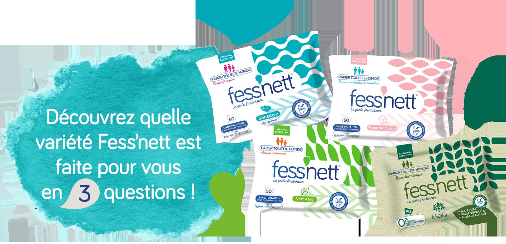 Découvrez quelle variété Fess'nett est faite pour vous en 3 questions !